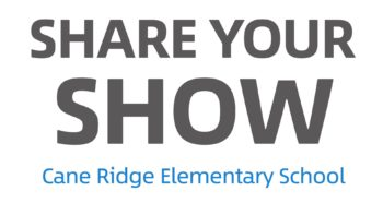 Share your show: Cane Ridge Elementary School