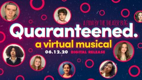 Quaranteened: A Virtual Musical to premiere June 12 at 7 p.m.