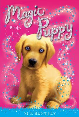 Magic Puppy Books 1 3 Sue Bentley Angela Swan Andrew Farley 9780448484600