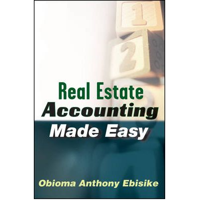 Real Estate Accounting Made Easy  Obioma A Ebisike  9780470603390