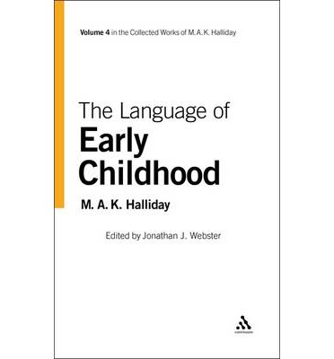Language of Early Childhood : M. A. K. Halliday