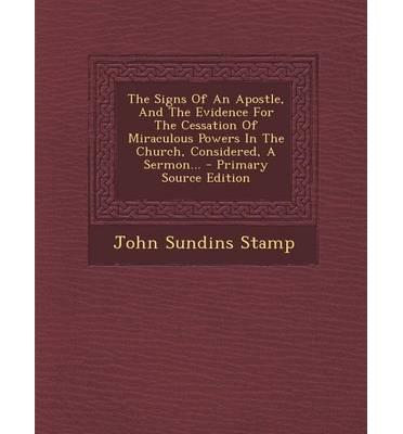 The Signs Of An Apostle, And The Evidence For The