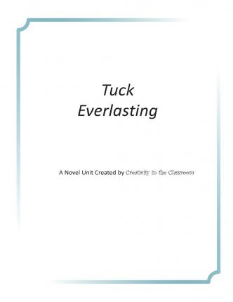 Tuck Everlasting: A Novel Unit Created by Creativity in