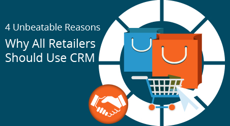 How CRM softaware for retail is unbeatable for retailers