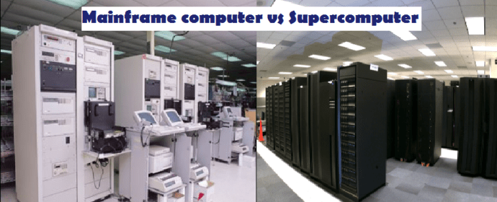 mainframe computer vs supercomputer