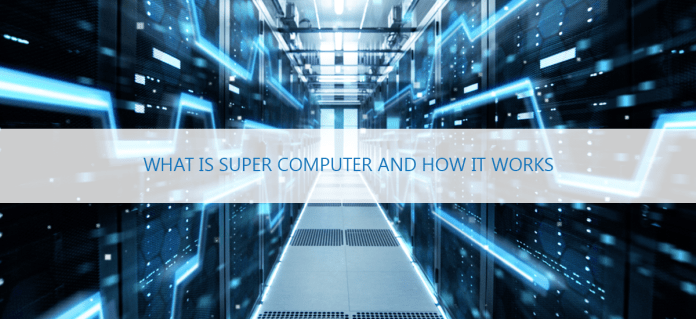 what is super computer