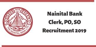Nanital Bank Clerk, PO, SO Recruitment 2019
