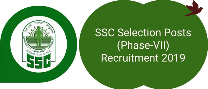 SSC Selection Posts Phase-VII Recruitment 2019