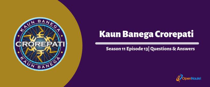 Kaun Banega Crorepati (KBC) 11 Episode 13 Questions and Answers