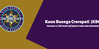 Kaun Banega Crorepati (KBC) Season 11 Episode 38 Questions and Answers