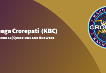 Kaun Banega Crorepati (KBC) Season 11 Episode 42 Questions and Answers