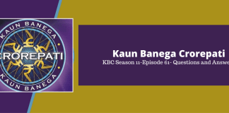 Kaun Banega Crorepati (KBC) Season 11 Episode 61 Questions and Answers