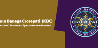 Kaun Banega Crorepati (KBC) Season 11 Episode 62 Questions and Answers