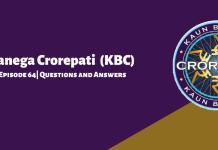 Kaun Banega Crorepati (KBC) Season 11 Episode 64 Questions and Answers