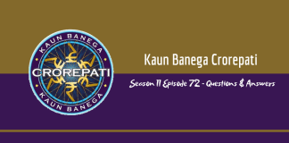 Kaun Banega Crorepati (KBC) Season 11 Episode 72 Questions and Answers