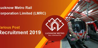 Lucknow Metro Rail Corporation Limited (LMRC) Various Post Recruitment 2019