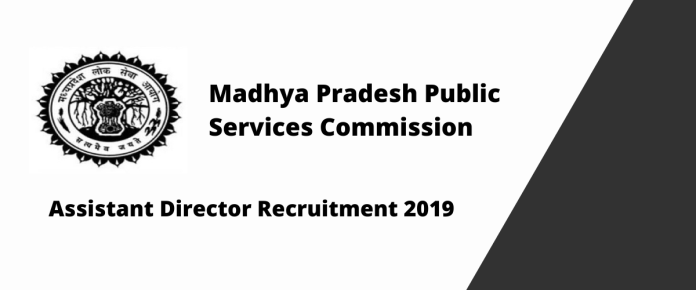 MPPSC Assistant Director Recruitment 2019