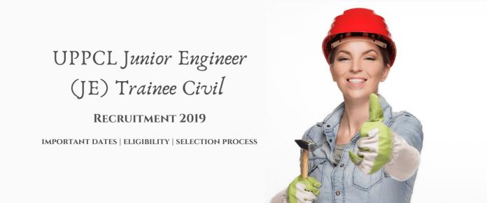 UPPCL Junior Engineer (JE) Trainee Civil Recruitment 2019