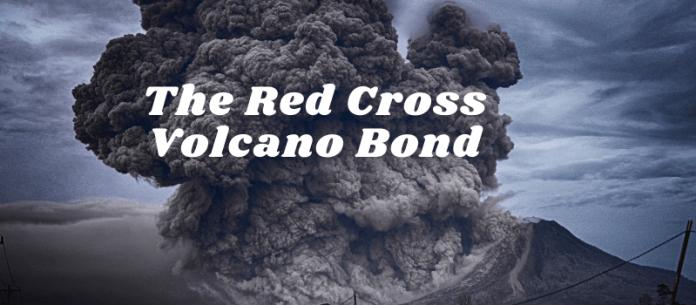 The Red Cross Volcano Bond