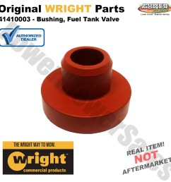 genuine wright mfg replacement bushing fuel tank valve for 36 42 48 52 deck mowers others 41410003 [ 1200 x 1200 Pixel ]