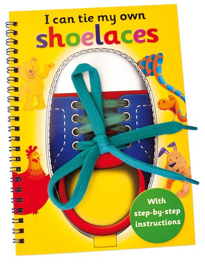 I Can Tie My Own Shoelaces - Scholastic Kids' Club