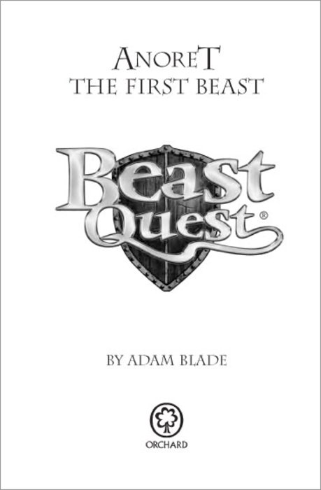 Beast Quest Special #12: Anoret the First Beast