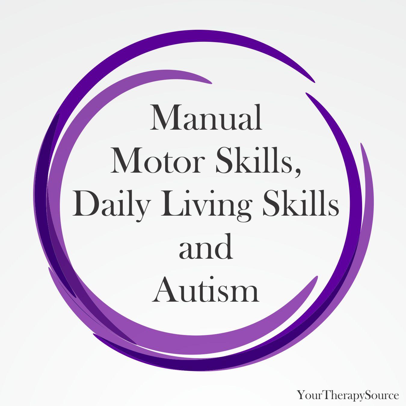 Manual Motor Skills Daily Living Skills And Autism