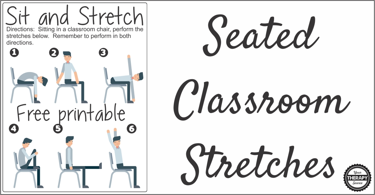 Seated Classroom Stretches  Free Printable  Your Therapy