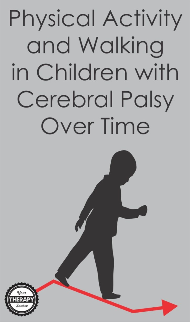Physical Activity and Walking in Children with Cerebral