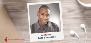 #188: Ross Simmonds on How to Land Fortune 500 Clients