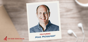 #225: Mike McDerment on Changing the Way You Think About Pricing Your Work