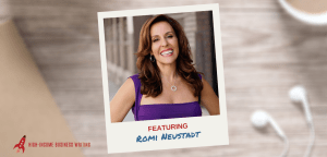 #226: Romi Neustadt on How You Can Have It All (Just Not at the Same Time)