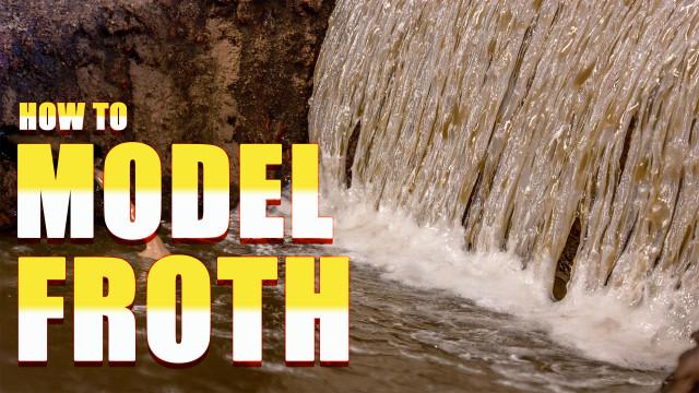 How to model waterfall foam