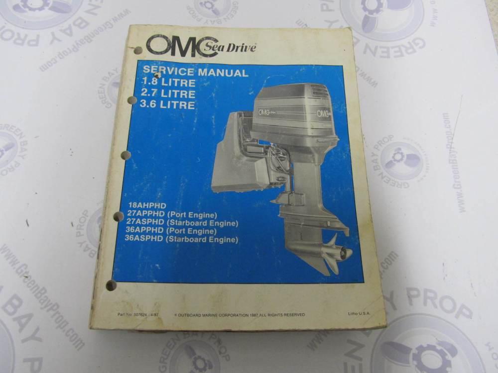 medium resolution of 507624 1987 omc sea drive marine engine service manual 1 8 2 7 3 6l green bay propeller marine llc