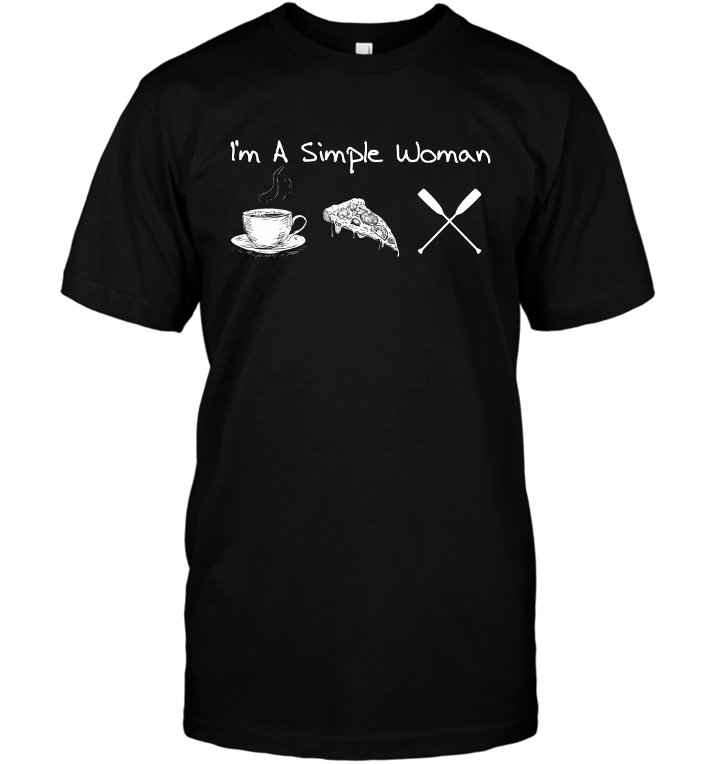 I'm A Simple Woman Tea Pizza and Rowing T-Shirt