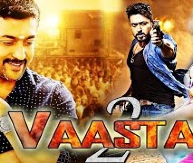 Vaastav 2 2017 New Released Dubbed Hindi Movie Suriya Full Movies Hindi