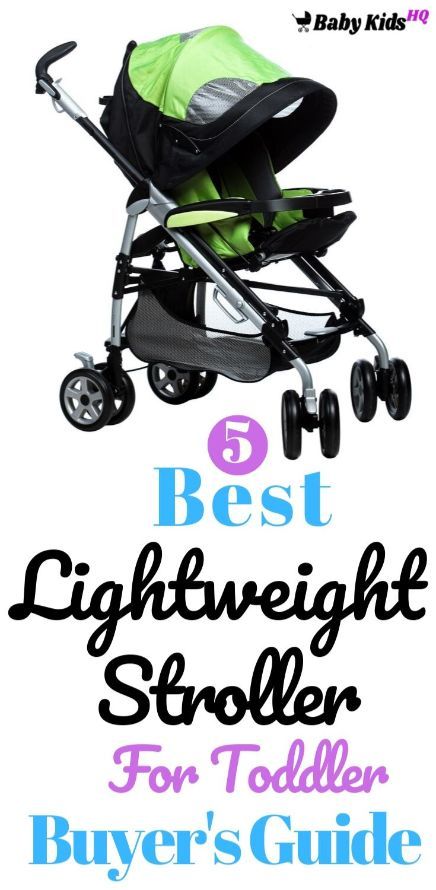 Best Lightweight Stroller For Toddler 1