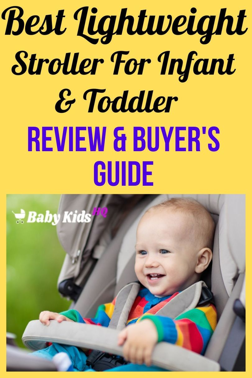 Best Lightweight Stroller For Infant And Toddler Review & Buyer's Guide