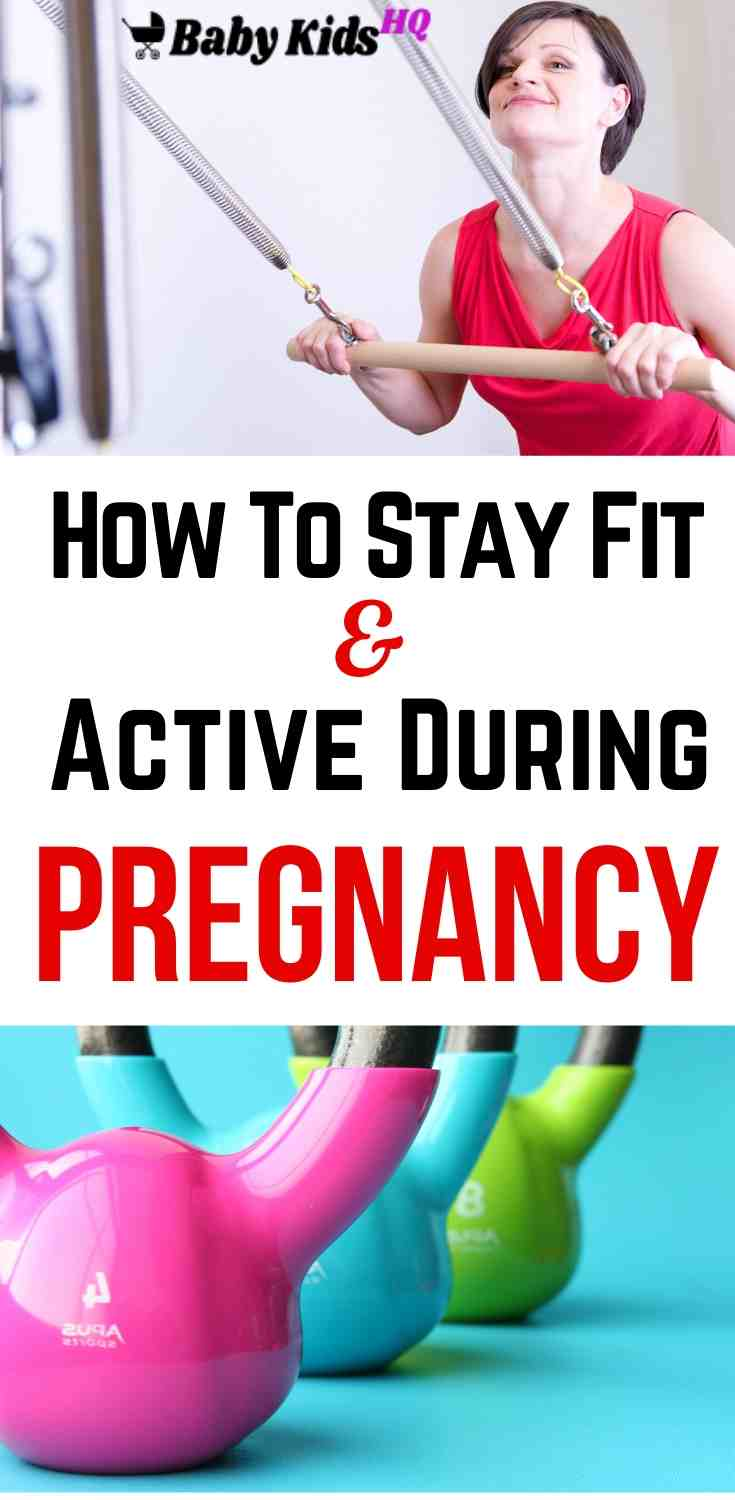 How To Stay Fit And Active During Your Pregnancy!! 2