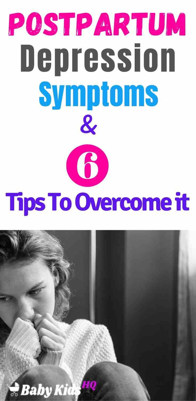 Postpartum Depression : Symptoms & 6 Tips To Overcome it!! 4