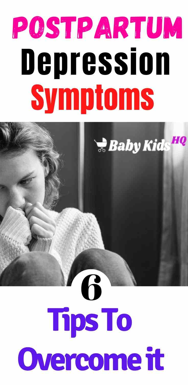 Postpartum Depression : Symptoms & 6 Tips To Overcome it!! 2
