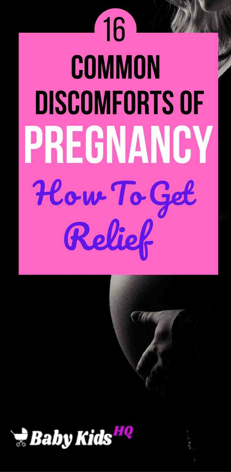 16 Common Discomforts Of Pregnancy And Relief Measures 3