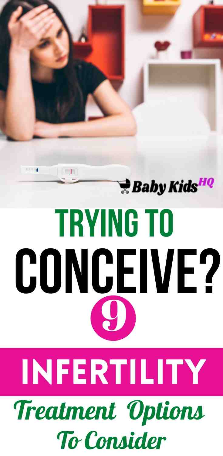 Trying To Conceive? 9 Infertility Treatment Options To Consider!! 1