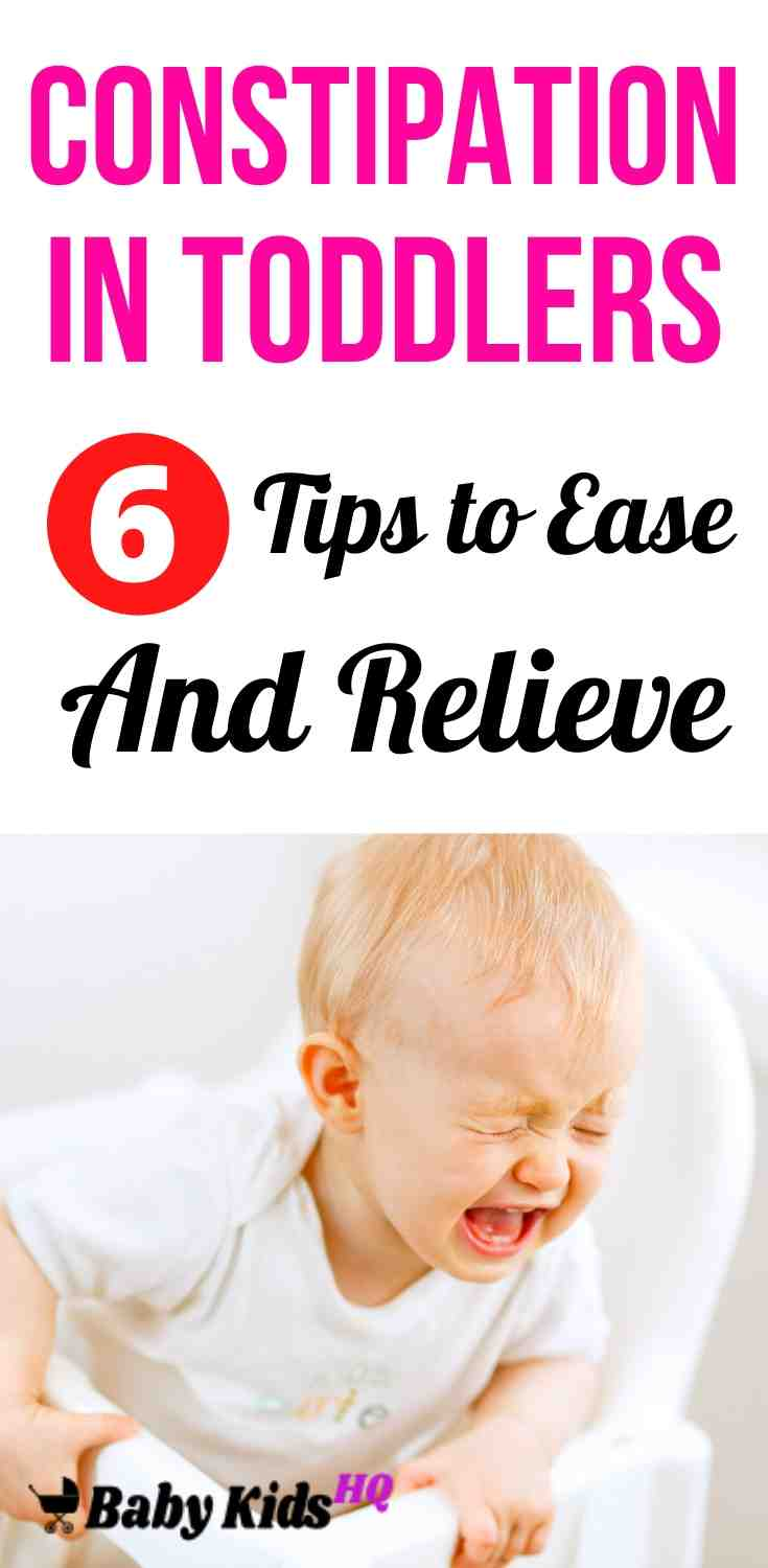 Constipation in Toddlers – 6 Tips to Ease and Relieve