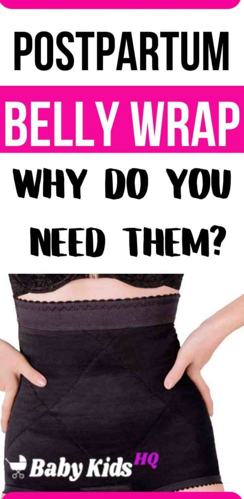 Why Do You Need Them & Pros & Cons of A Postpartum Belly Wrap - BabyKidsHQ