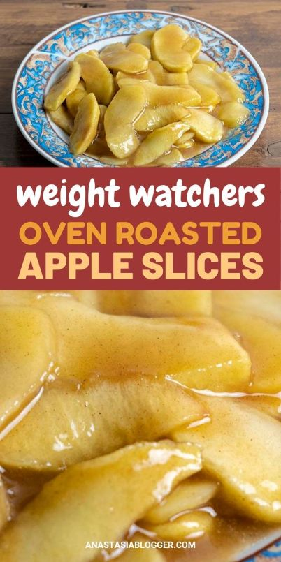 Weight Watchers Apple Slices Roasted in the Oven