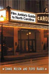 The Film Junkie's Guide to North Carolina