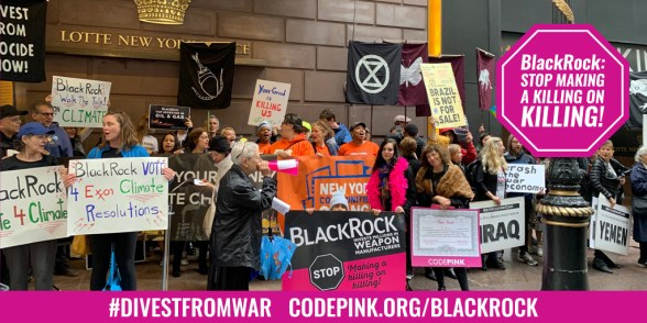 Top Ten Reasons to Protest BlackRock - CODEPINK - Women for Peace