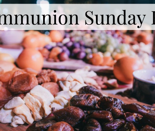 Offers Congregations A Distinctive Opportunity To Experience Holy Communion In The Context Of The Global Community Of Faith The First Sunday Of October