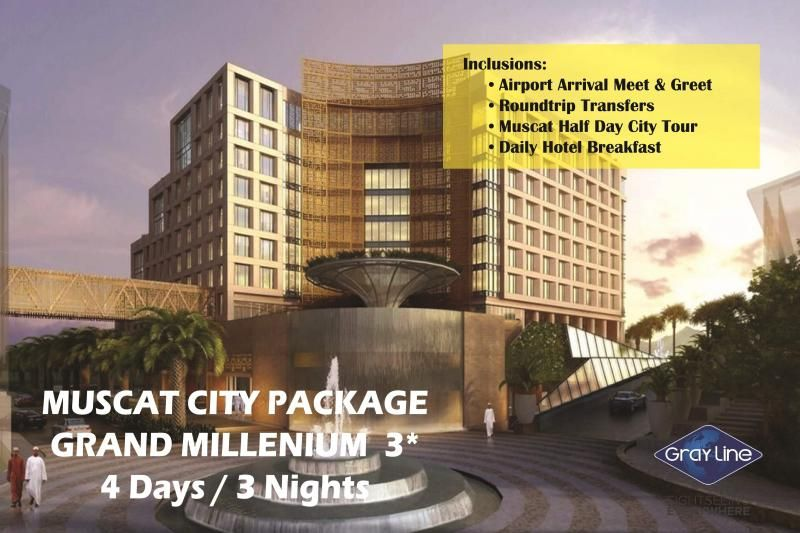 MUSCAT City Package - GRAND MILLENNIUM HOTEL 5* - 4 days / 3 nights